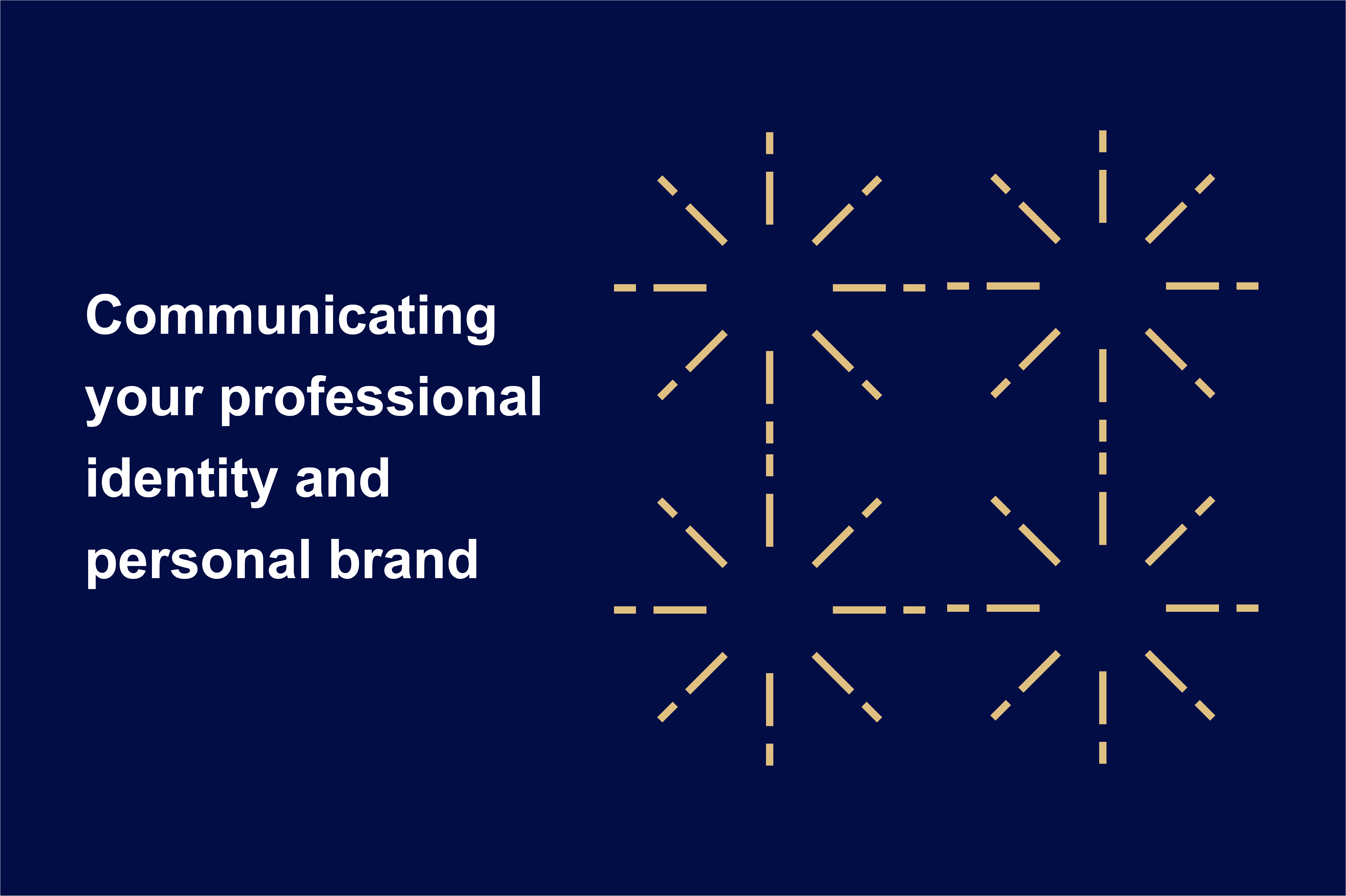 communicating your professional identify and personal brand